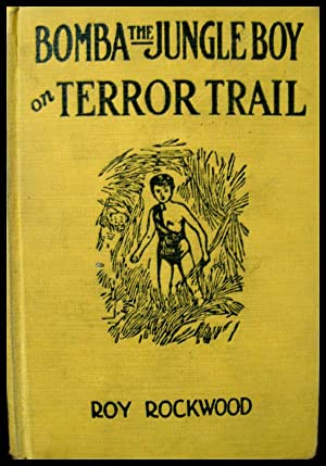 Bomba the Jungle boy on Terror Trail or The Mysterious Men from the Sky
