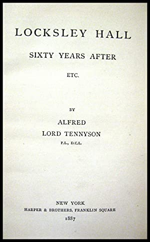 Locksley Hall Sixty Years After, Etc: Tennyson, Alfred Lord