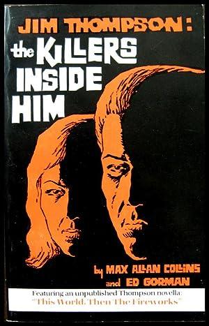 Jim Thompson: The Killers Inside Him: Thompson, Jim] Collins,