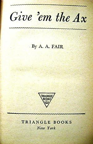 Give 'em the Ax: Fair, A A