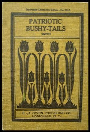 Patriotic Bush-Tails: Smith, Laura Rountree
