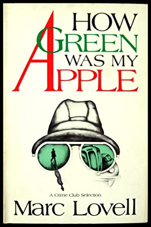 How Green Was My Apple: Lovell, Marc (pseudonym