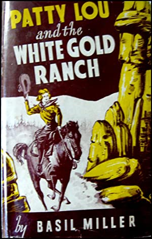 Patty Lou and the White Gold Ranch
