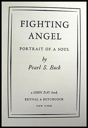 Fighting Angel: Portrait of a Soul: Buck, Pearl S