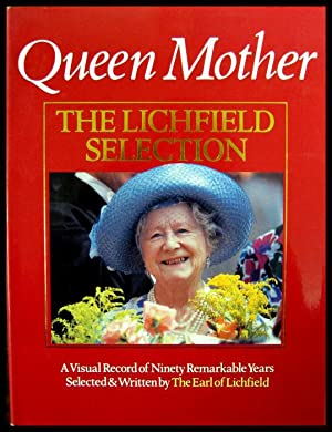 Queen Mother: The Lichfield Selection: Lichfield, Patrick] The