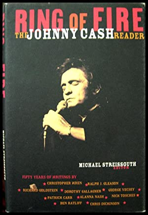 Ring of Fire: The Johnny Cash Reader: Cash, Johnny] Streissguth,