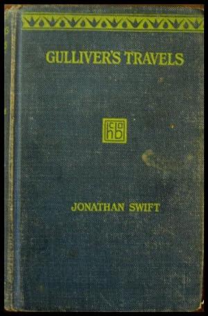 Gulliver's Travels: Swift, Jonathan Edited with intro by Ernest Bernbaum