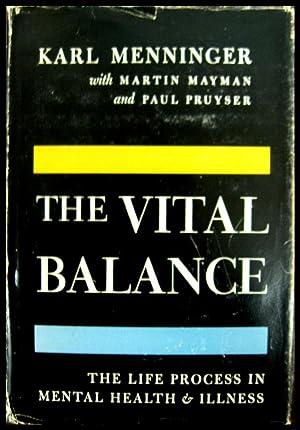 The Vital Balance: The Life Process in: Menninger, Karl, MD
