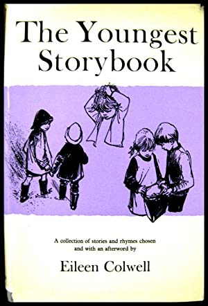 The Youngest Storybook: A Collection of Stories & Rhymes for the Youngest