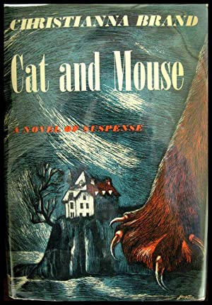 Cat and Mouse: Brand, Christianna (pseudonym of Mary Christianna Milne Lewis)