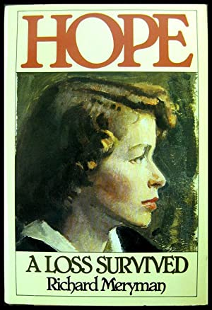 Hope: A Loss Survived: Meryman, Richard