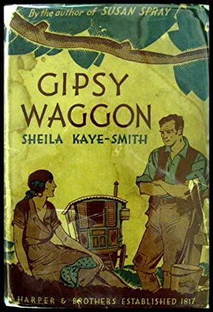 Gipsy Waggon: The Story of a Ploughman's Progress: Kaye-Smith, Sheila