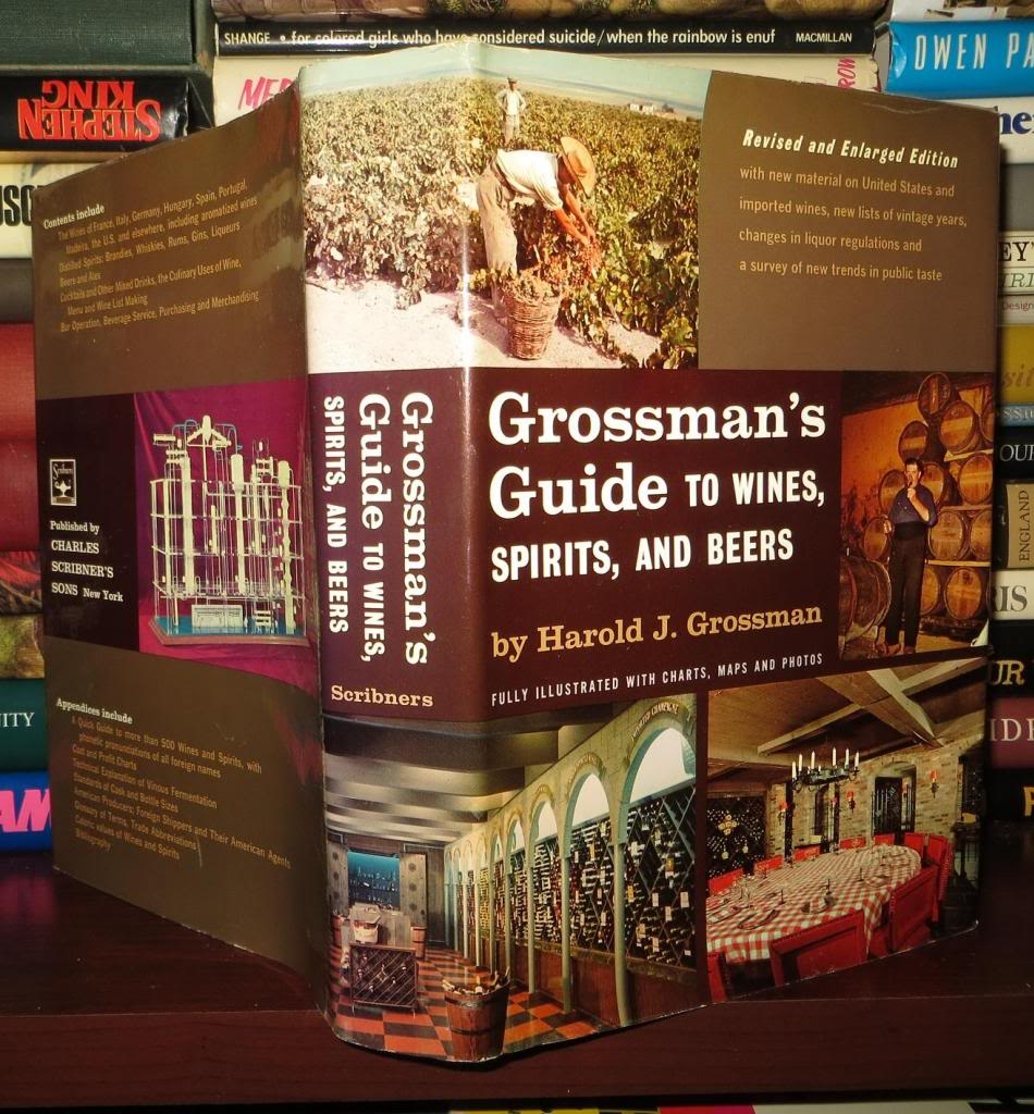 GROSSMAN'S GUIDE TO WINES, SPIRITS AND BEERS Grossman, Harold J [ ] [Hardcover] Very Good in a Very Good dust jacket. Minor bubbling to jacket laminate. ; 8vo 8  - 9  tall; Original unclipped dust jacket protected by archival Brodart cover. All domestic orders shipped protected in a Box.
