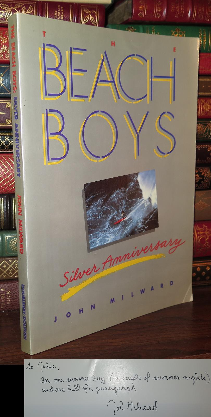 THE BEACH BOYS SILVER ANNIVERSARY Signed 1st Milward, John Softcover