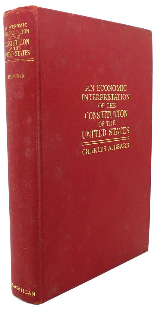 beard thesis of the constitution ap us history Charles a beard framing the constitution reads the economic history of the time will see crisis had arrived when the people of the united states.