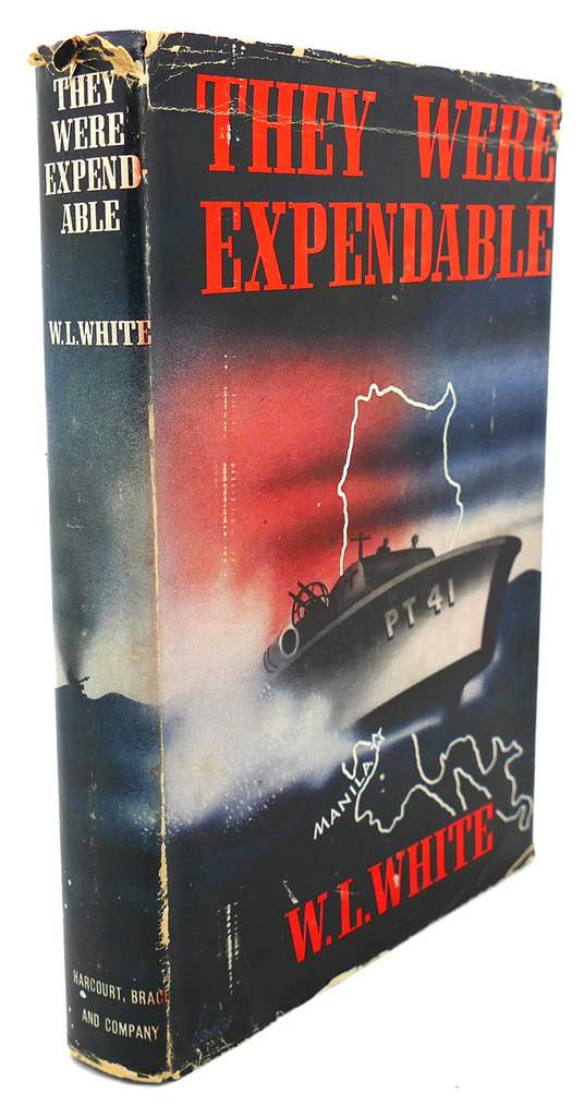 THEY WERE EXPENDABLE W. L. White Hardcover
