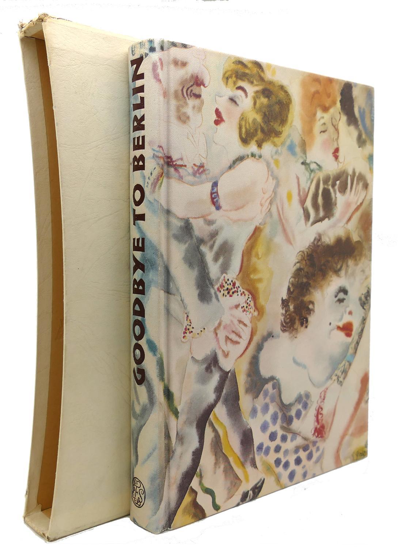 GOODBYE TO BERLIN by Christopher Isherwood: Hardcover
