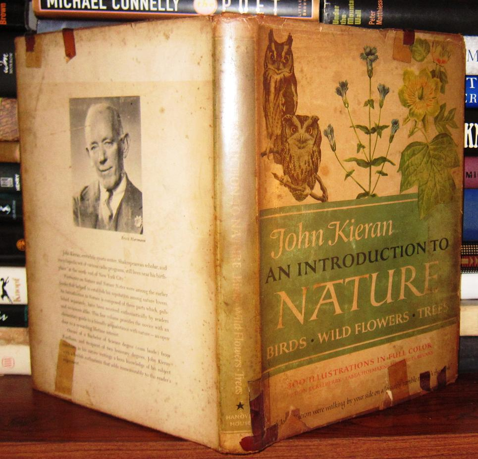 An Introduction To The House: AN INTRODUCTION TO NATURE By Kieran, John: Hanover House