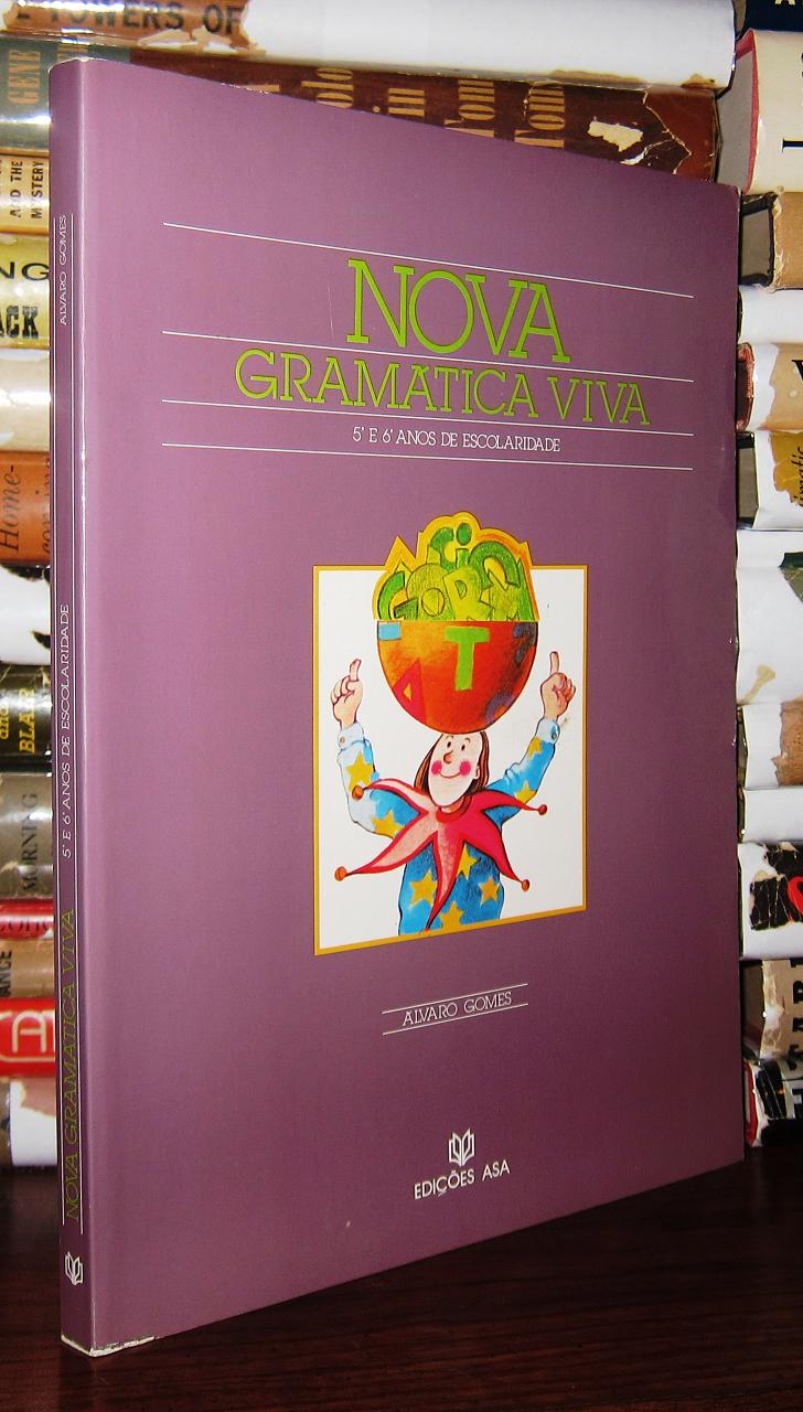 NOVA GRAMATICA VIVA - Gomes, Alvaro