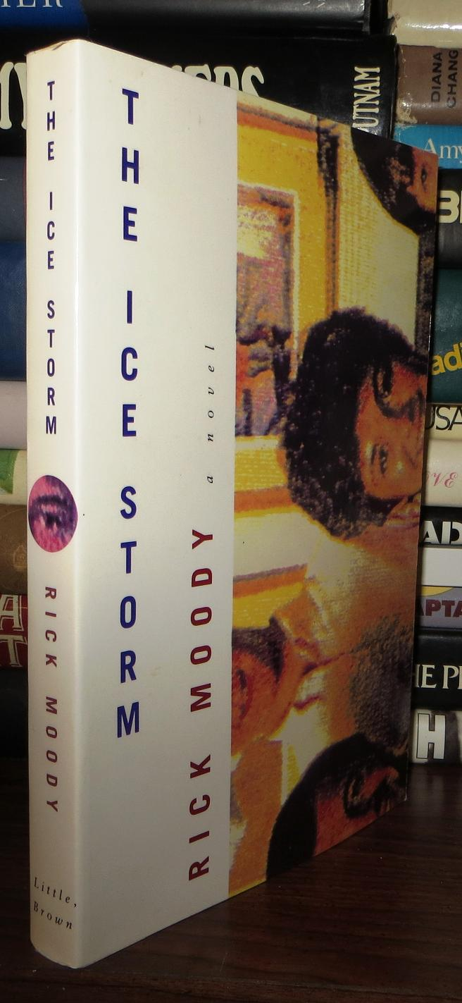a literary analysis of the ice storm by rick moody Ice storm essay examples a literary analysis of the ice storm by rick moody 1,850 words an analysis of adolescence in the ice storm by rick moody 2,635.