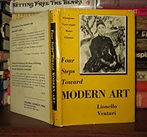 FOUR STEPS TOWARD MODERN ART Giorgione, Caravaggio,: Venturi, Lionello -