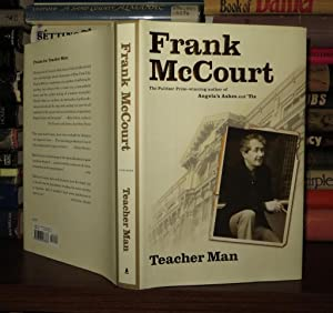 TEACHER MAN A Memoir: McCourt, Frank