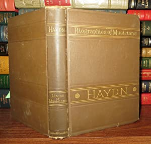 LIFE OF HAYDN: Nohl, Louis & Translated George P. Upton - Joseph Hayden