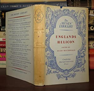 ENGLANDS HELICON Edited from the Edition of 1600 with Additional Poems from the Edition of 1614: ...