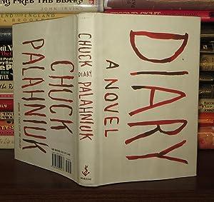 DIARY A Novel: Palahniuk, Chuck