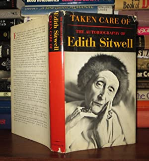 TAKEN CARE OF The Autobiography of Edith Sitwell: Sitwell, Edith