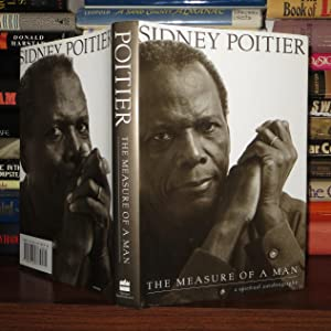 THE MEASURE OF A MAN: Poitier, Sidney