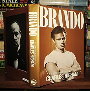 BRANDO An Unauthorized Biography: Higham, Charles - Marlon Brando