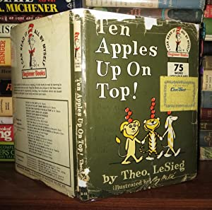 TEN APPLES UP ON TOP!: Theo Lesieg - Dr. Seuss ; Roy McKie (Illustrator)