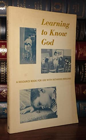 LEARNING TO KNOW GOD: Johnson, Jerry Don and Mary Jones
