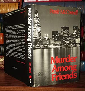 MURDER AMONG FRIENDS: McConnell, Frank