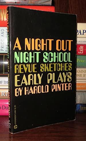 A NIGHT OUT / NIGHT SCHOOL / REVUE SKETCHES: EARLY PLAYS: Pinter, Harold