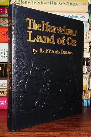 THE MARVELOUS LAND OF OZ Easton Press: Baum, L. Frank;