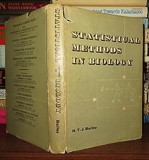 STATISTICAL METHODS IN BIOLOGY: Bailey, Norman T. J.