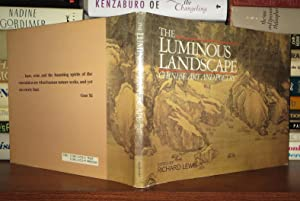 THE LUMINOUS LANDSCAPE Chinese Art & Poetry: Lewis, Richard