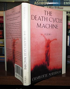 THE DEATH CYCLE MACHINE: Mayerson, Charlotte