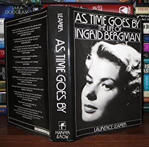 AS TIME GOES BY The Life of Ingrid Bergman: Leamer, Laurence - Ingrid Bergman