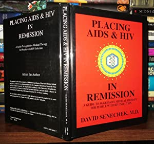 PLACING AIDS & HIV IN REMISSION A: Senechek, David &