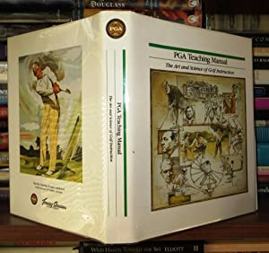 PGA TEACHING MANUAL The Art and Science of Golf Instruction: Wiren, Gary