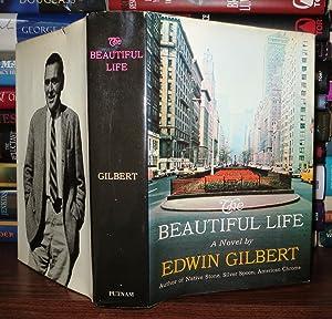THE BEAUTIFUL LIFE: Gilbert, Edwin