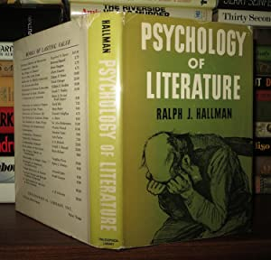 PSYCHOLOGY OF LITERATURE: Hallman, Ralph J.