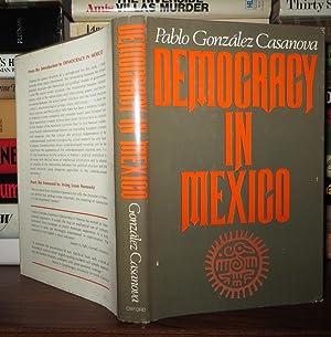 DEMOCRACY IN MEXICO: Casanova, Pablo Gonzalez