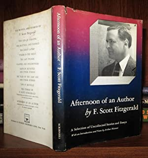 AFTERNOON OF AN AUTHOR A Selection of Stories and Essays: F. Scott Fitzgerald ; Matthew C.