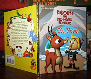 OH, NOSE! Rudolph the Red-Nosed Reindeer: Shealy, Dennis R. & BKN International