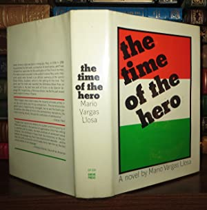 THE TIME OF THE HERO: Vargas Llosa, Mario