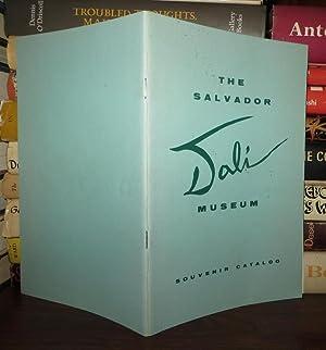 THE SALVADOR DALI MUSEUM Souvenir Catalog: Dali, Salvador; Morse, A. Reynolds